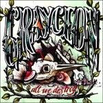 GRAYCEON – All We Destroy